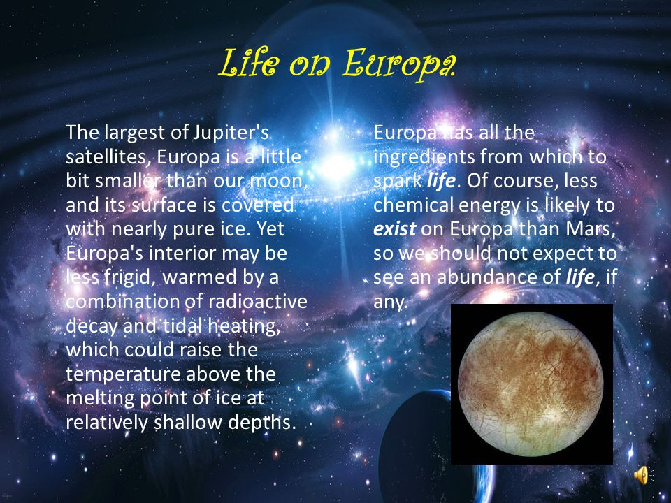 Life on Europa.