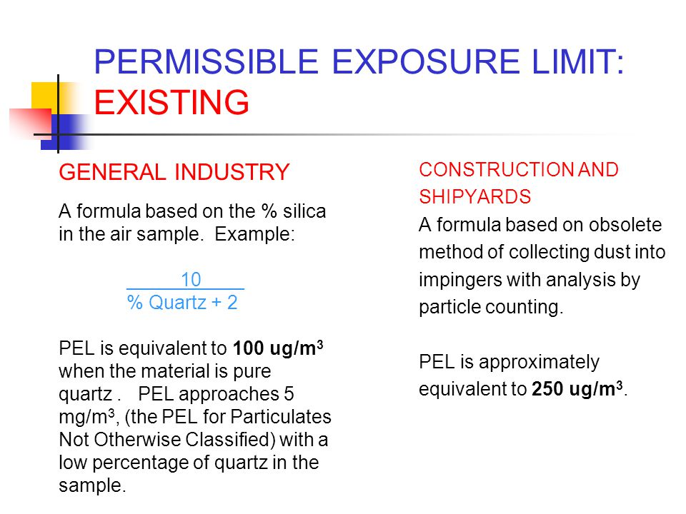 PERMISSIBLE EXPOSURE LIMIT: EXISTING