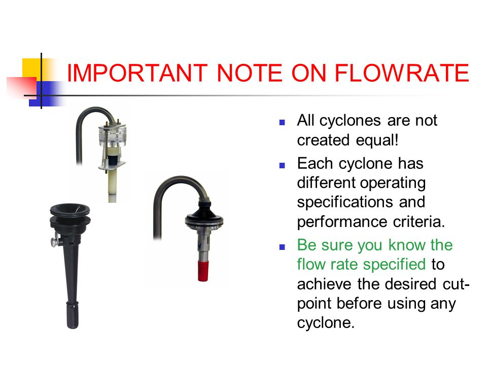 IMPORTANT NOTE ON FLOWRATE