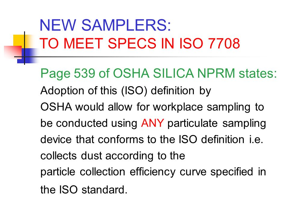 NEW SAMPLERS: TO MEET SPECS IN ISO 7708