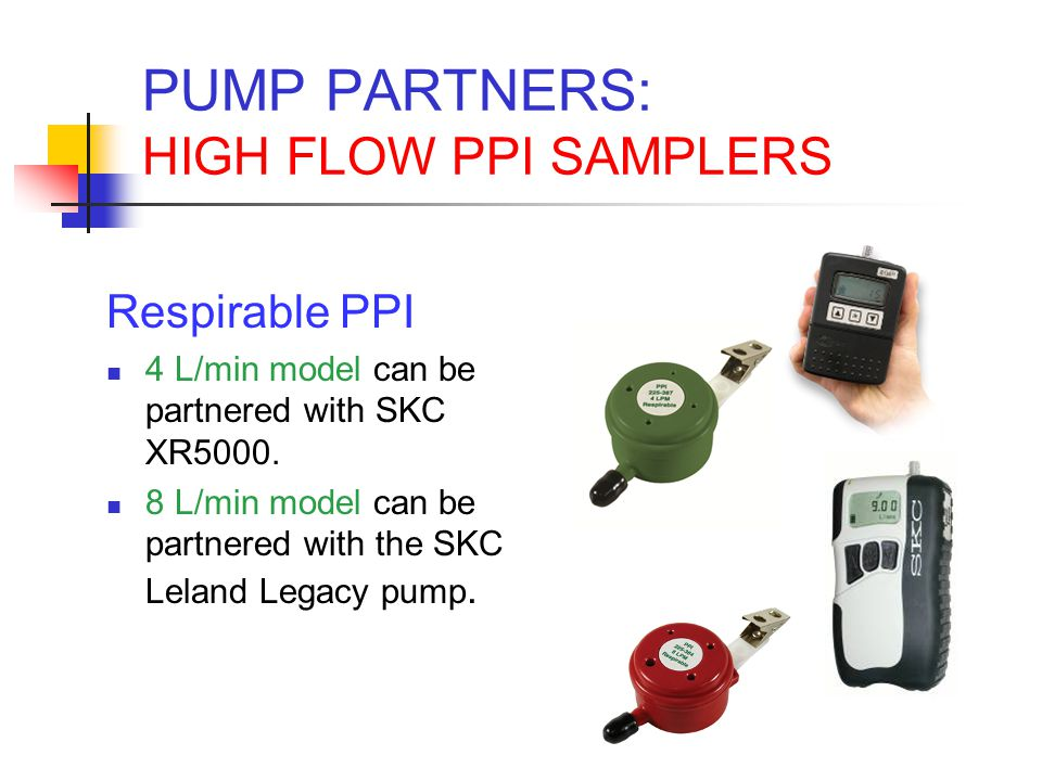 PUMP PARTNERS: HIGH FLOW PPI SAMPLERS