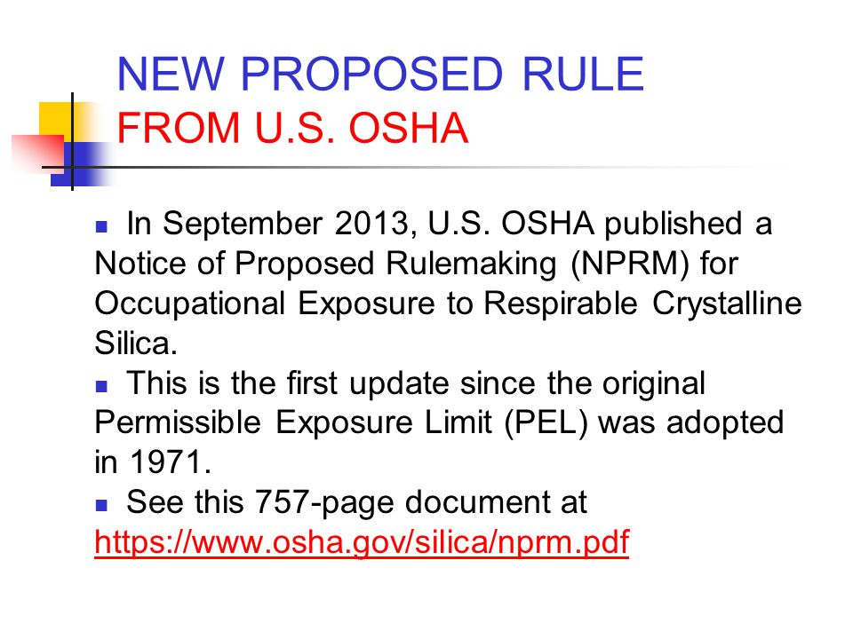 NEW PROPOSED RULE FROM U.S. OSHA