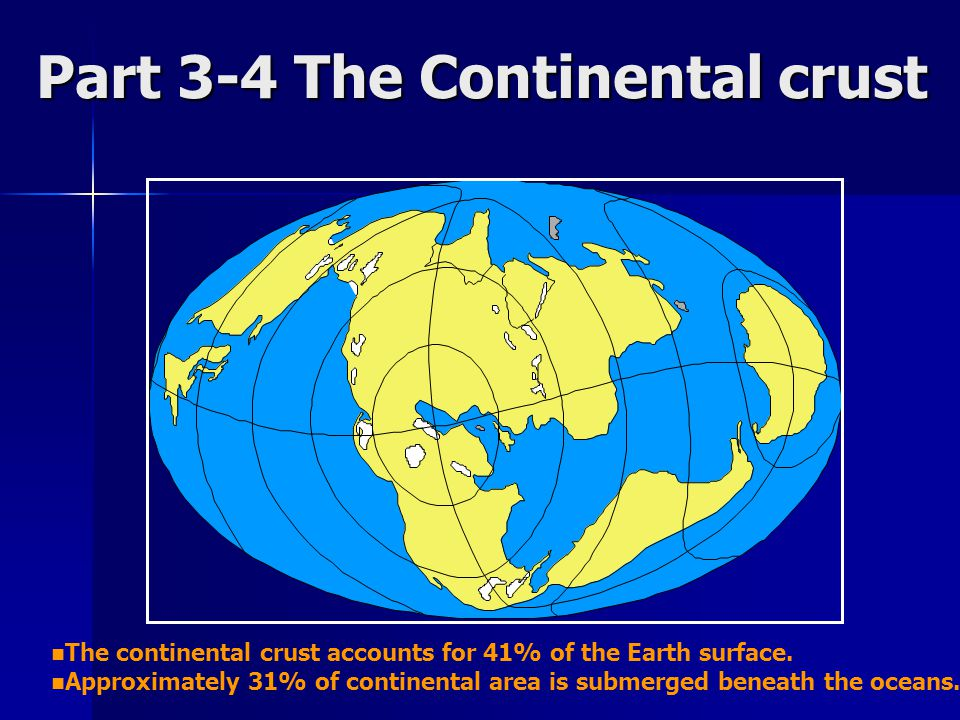 Part 3-4 The Continental crust
