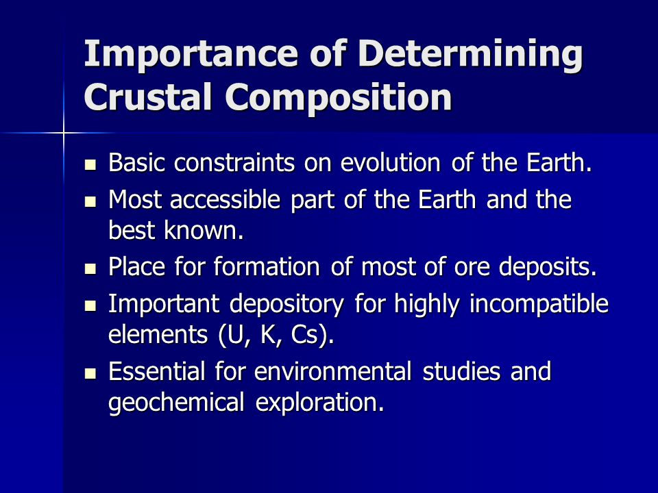 Importance of Determining Crustal Composition