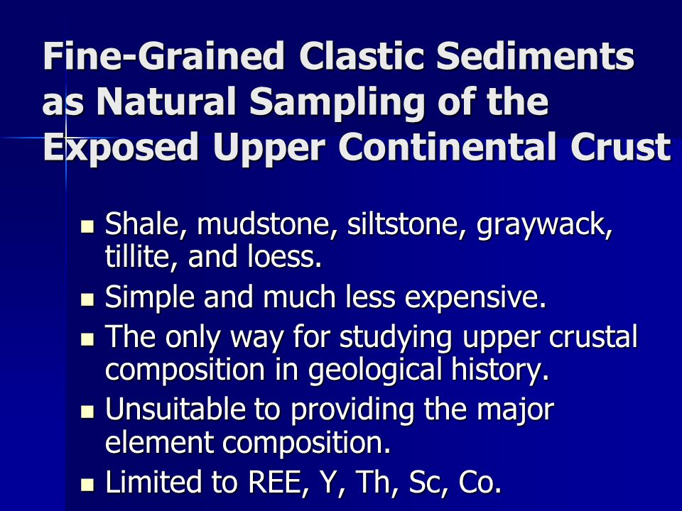Fine-Grained Clastic Sediments as Natural Sampling of the Exposed Upper Continental Crust