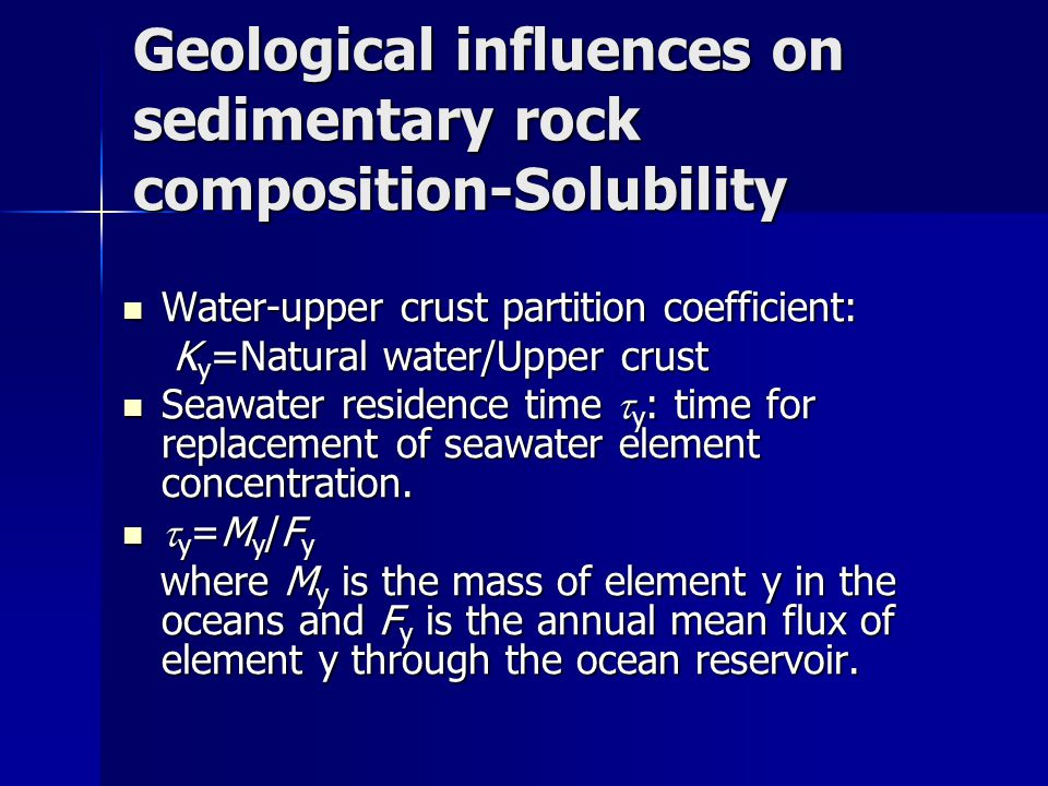Geological influences on sedimentary rock composition-Solubility