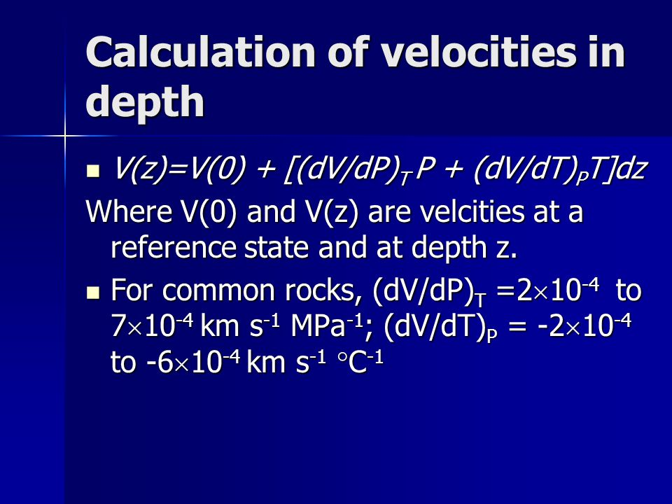 Calculation of velocities in depth