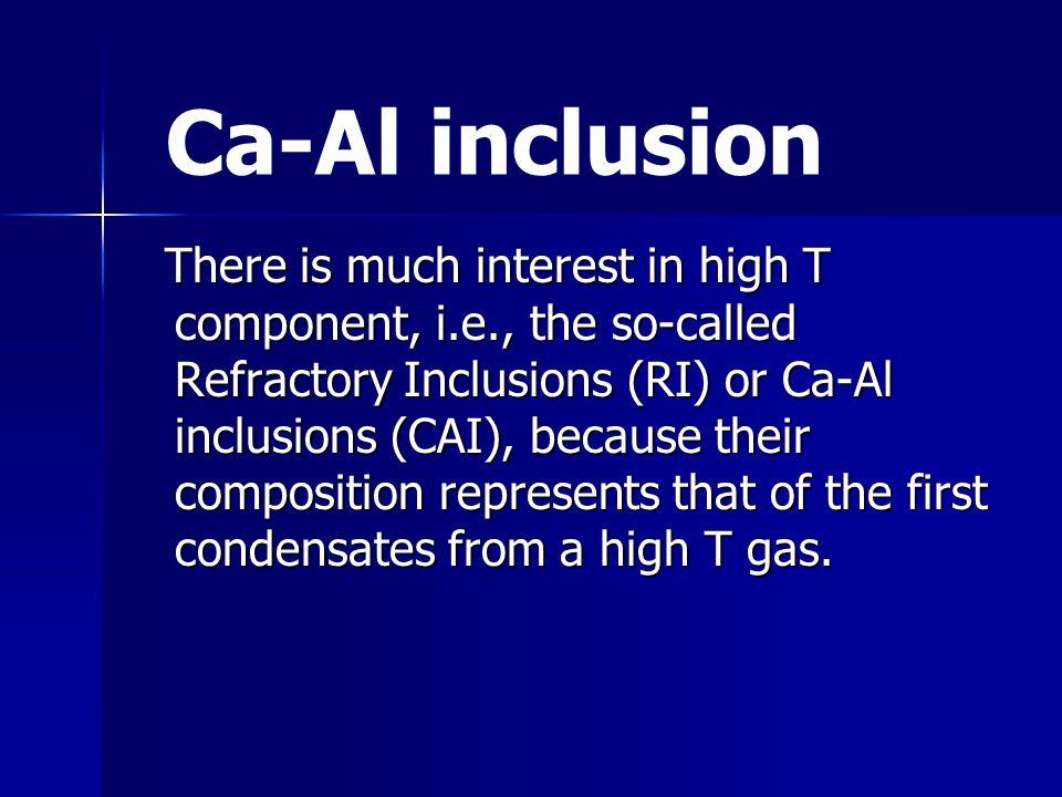 Ca-Al inclusion