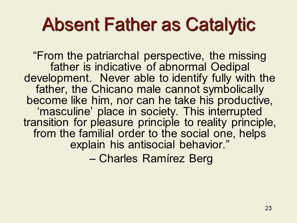 Absent Father as Catalytic