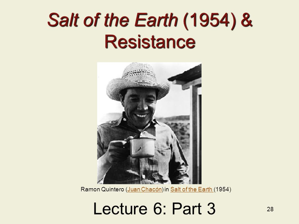 Salt of the Earth (1954) & Resistance