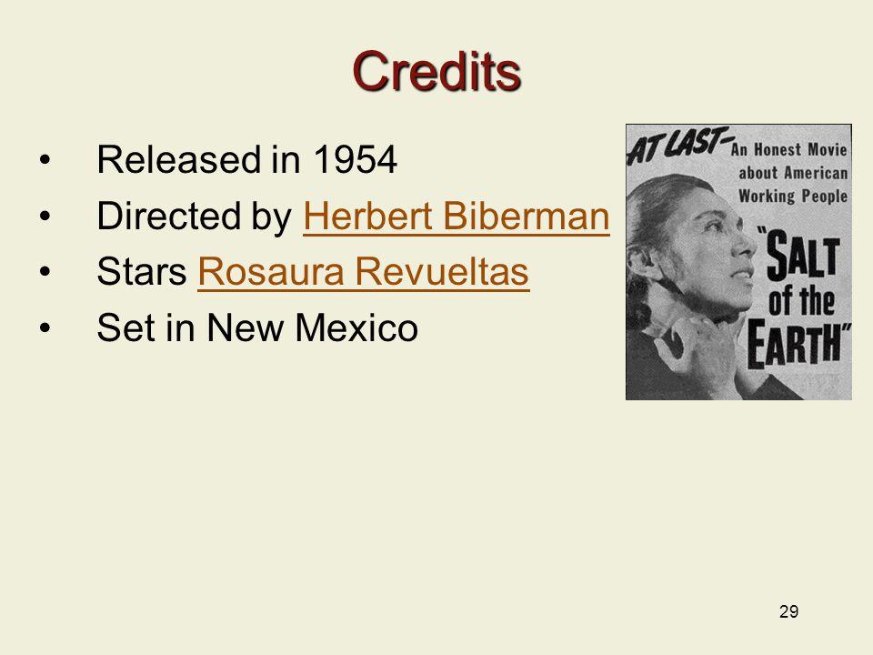 Credits Released in 1954 Directed by Herbert Biberman