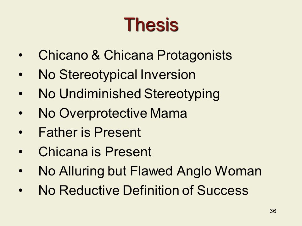 Thesis Chicano & Chicana Protagonists No Stereotypical Inversion