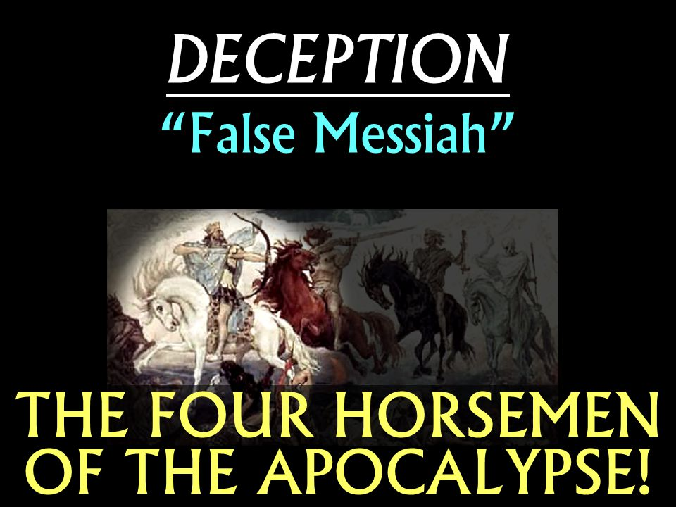 DECEPTION False Messiah