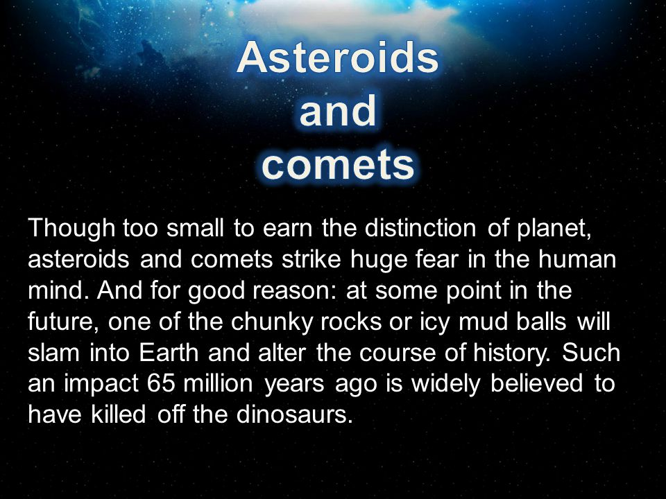 Asteroids and. comets.