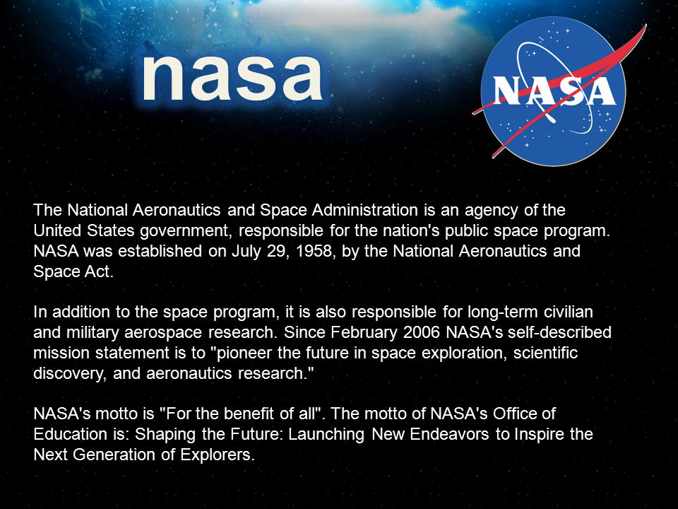 the national aeronautics and space administration a united states government agency Interested in jobs at nasa - national aeronautics and space administration   join us as we reach for new heights and reveal the unknown for the benefit of.