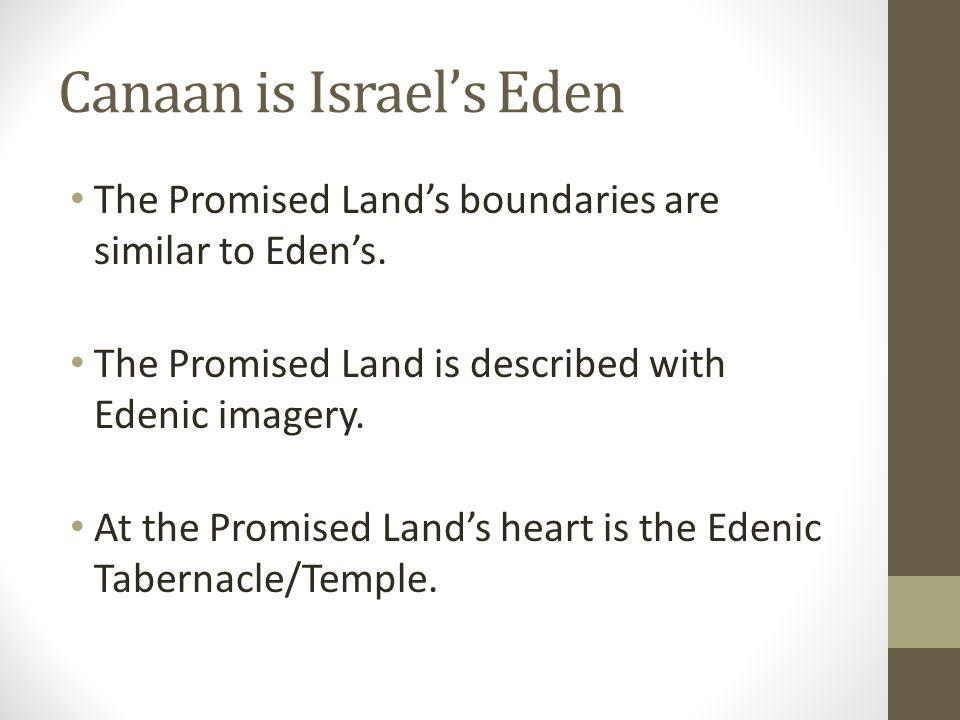 Canaan is Israel's Eden