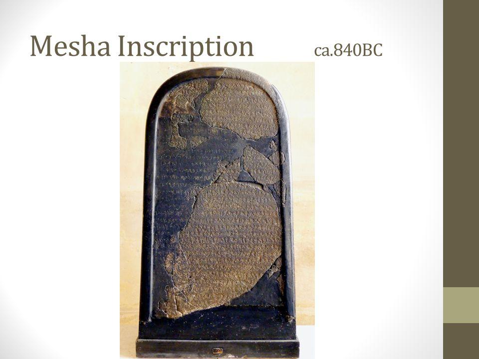 Mesha Inscription ca.840BC