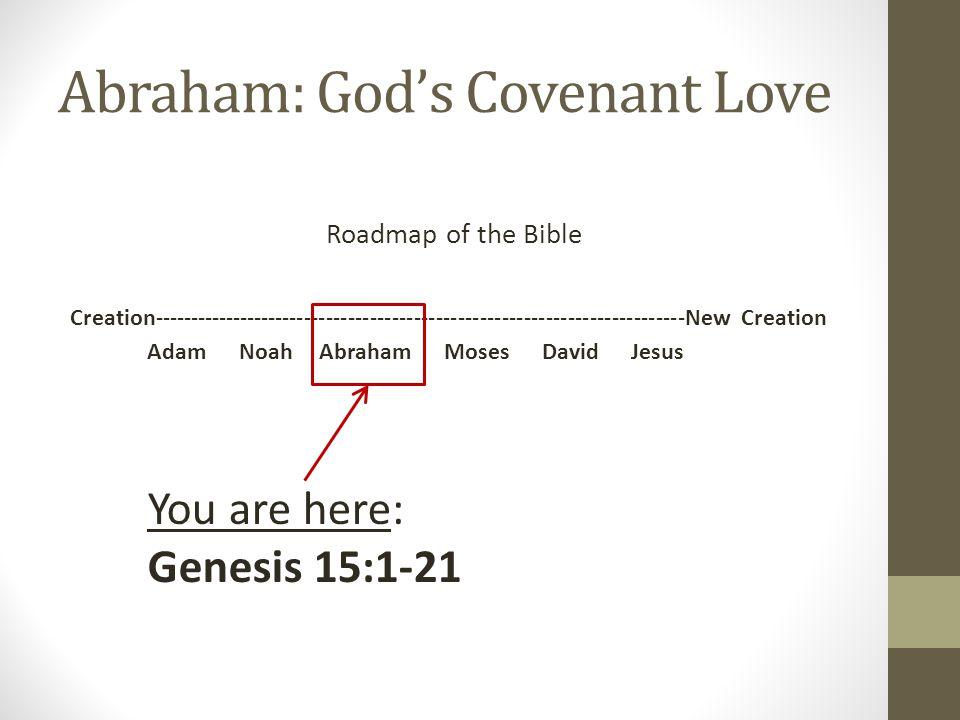 Abraham: God's Covenant Love