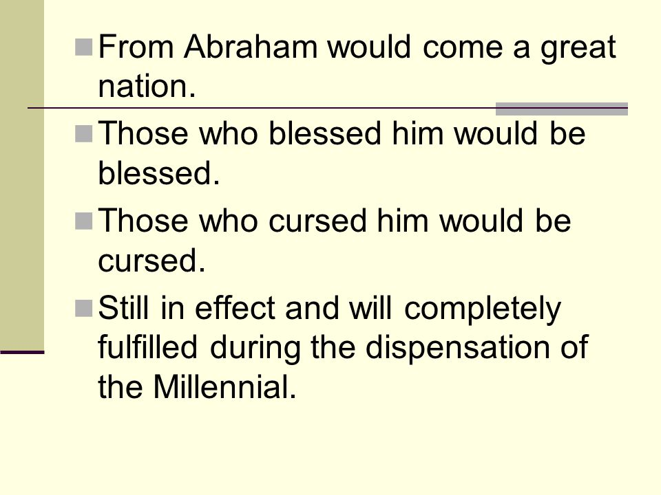 From Abraham would come a great nation.