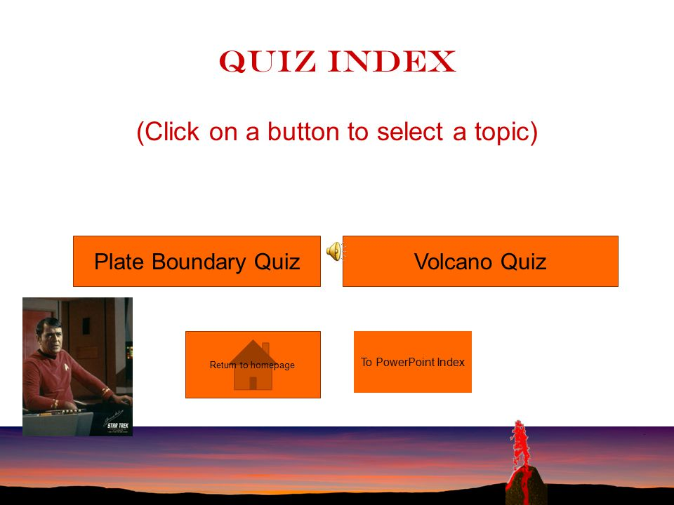 Quiz Index (Click on a button to select a topic)