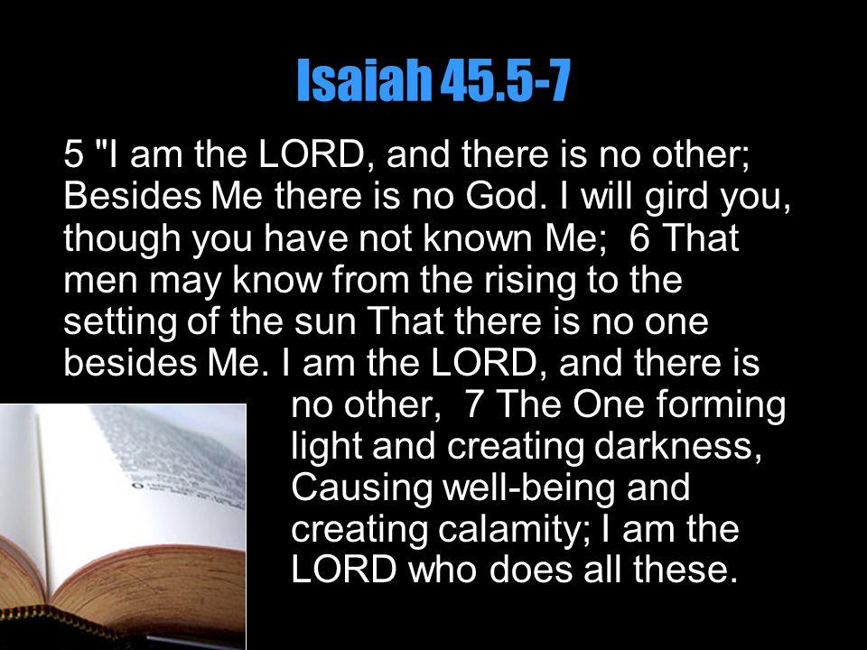 Isaiah 45.5-7