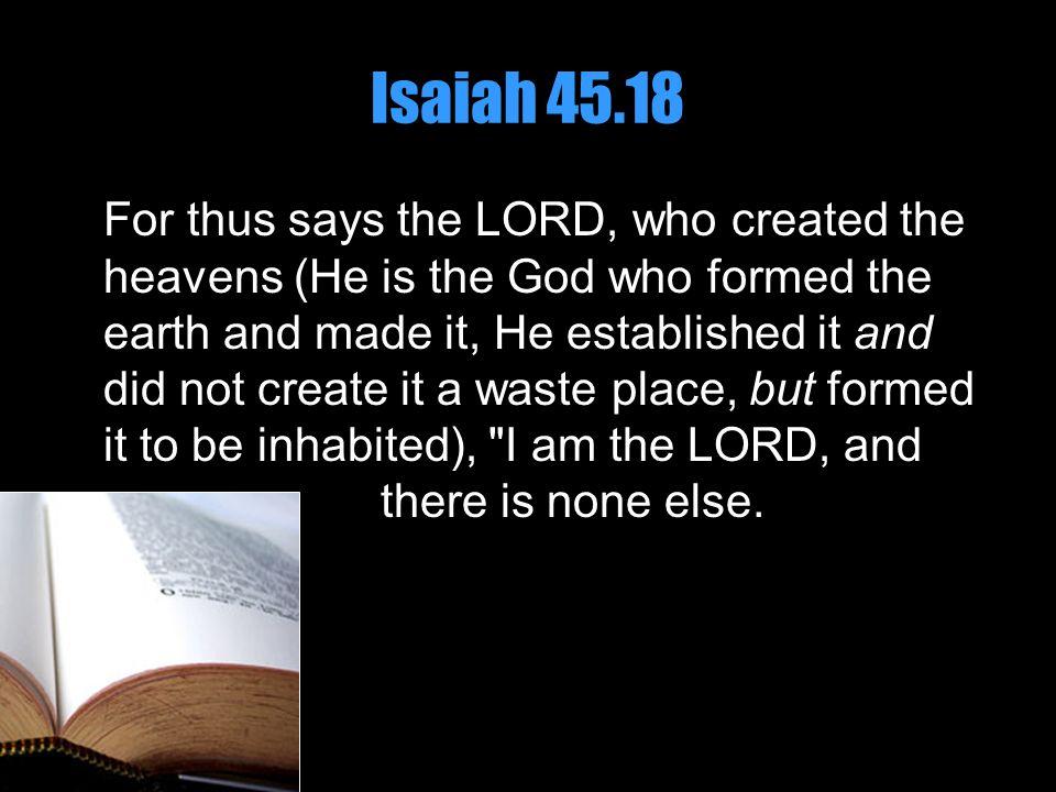 Isaiah 45.18