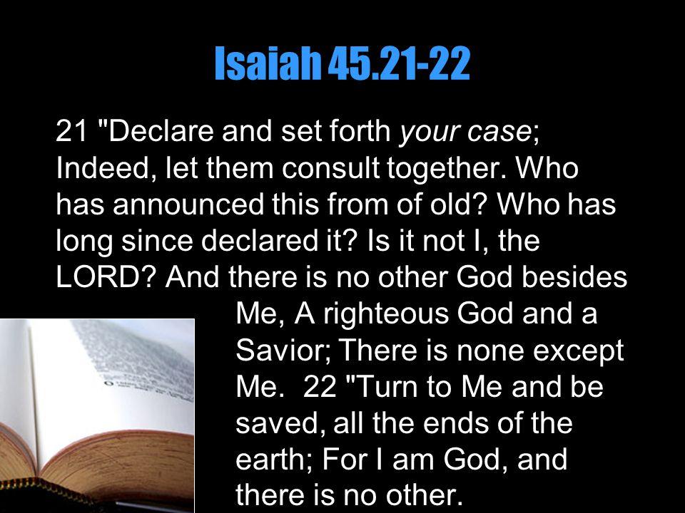 Isaiah 45.21-22