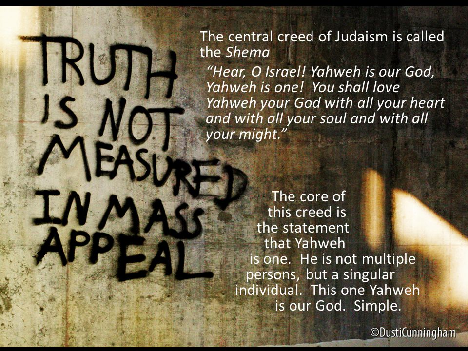 The central creed of Judaism is called the Shema