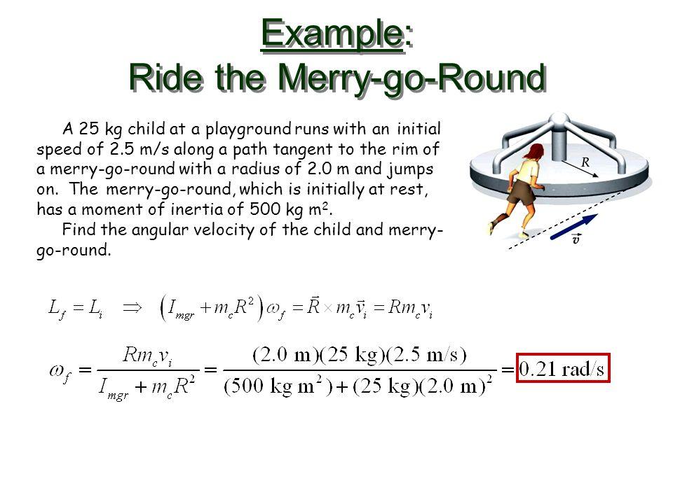 Example: Ride the Merry-go-Round