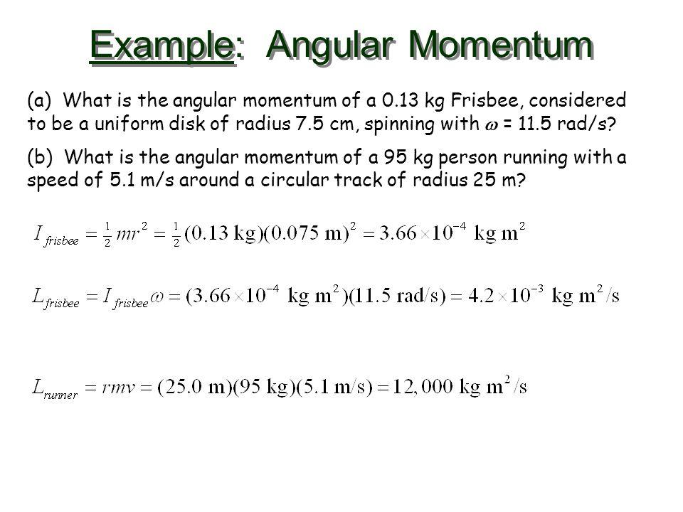 Example: Angular Momentum