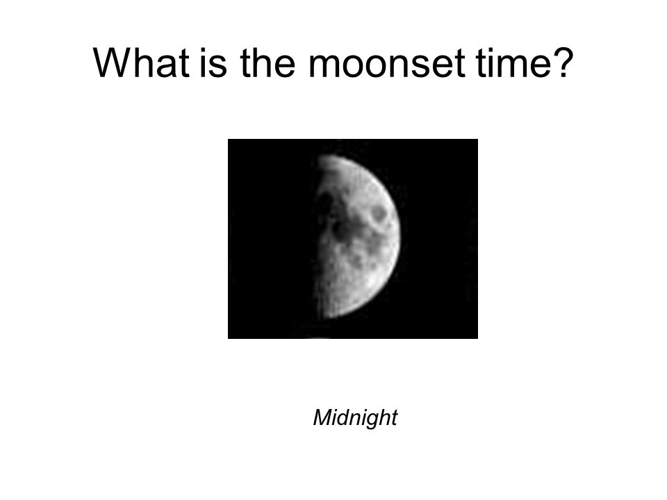 What is the moonset time