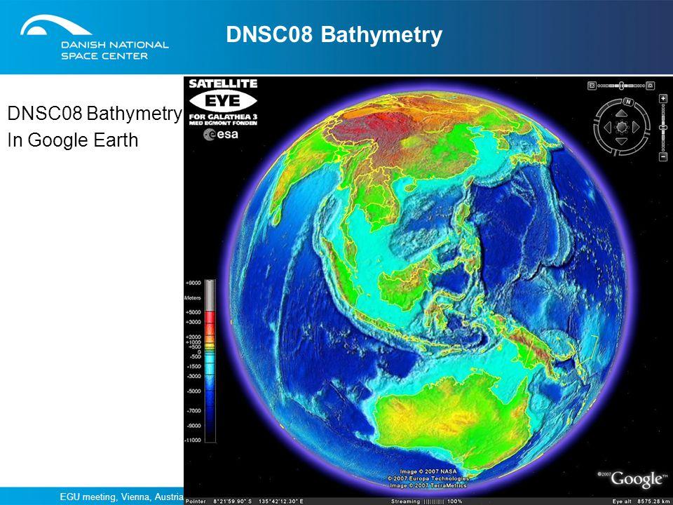 DNSC08 Bathymetry DNSC08 Bathymetry In Google Earth