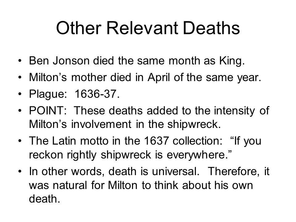 Other Relevant Deaths Ben Jonson died the same month as King.