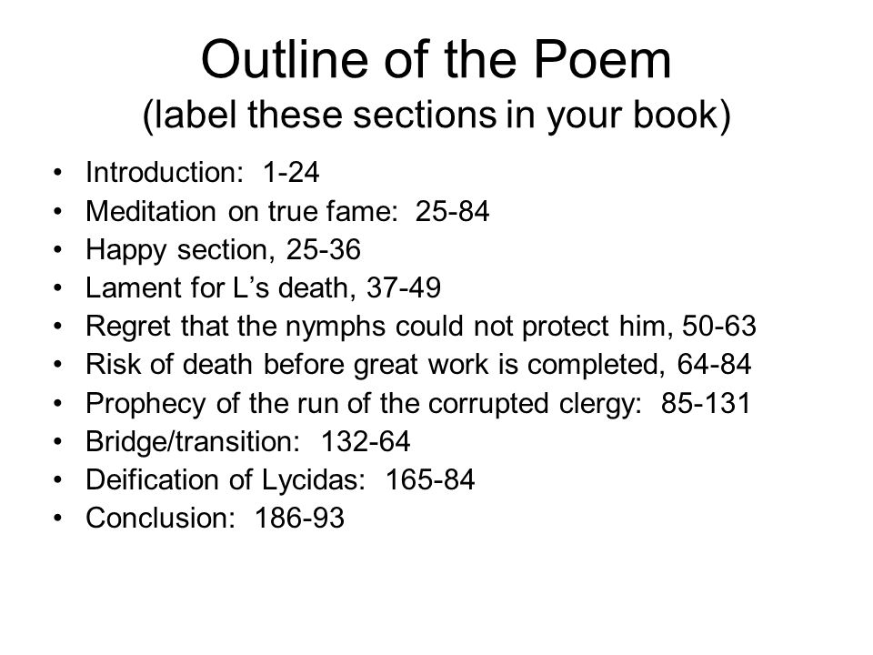 Outline of the Poem (label these sections in your book)
