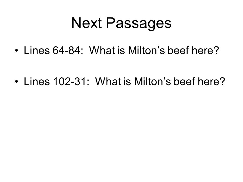 Next Passages Lines 64-84: What is Milton's beef here