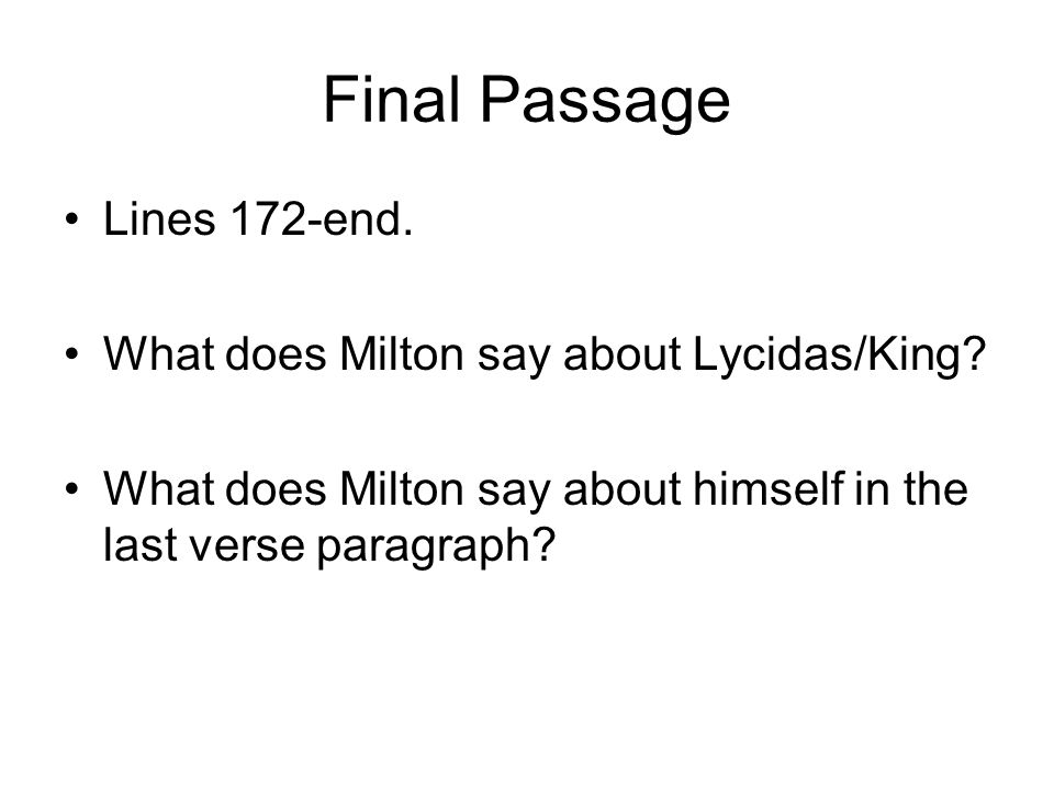 Final Passage Lines 172-end. What does Milton say about Lycidas/King