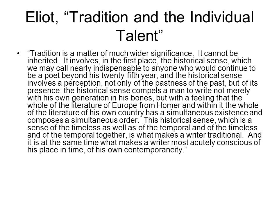 Eliot, Tradition and the Individual Talent