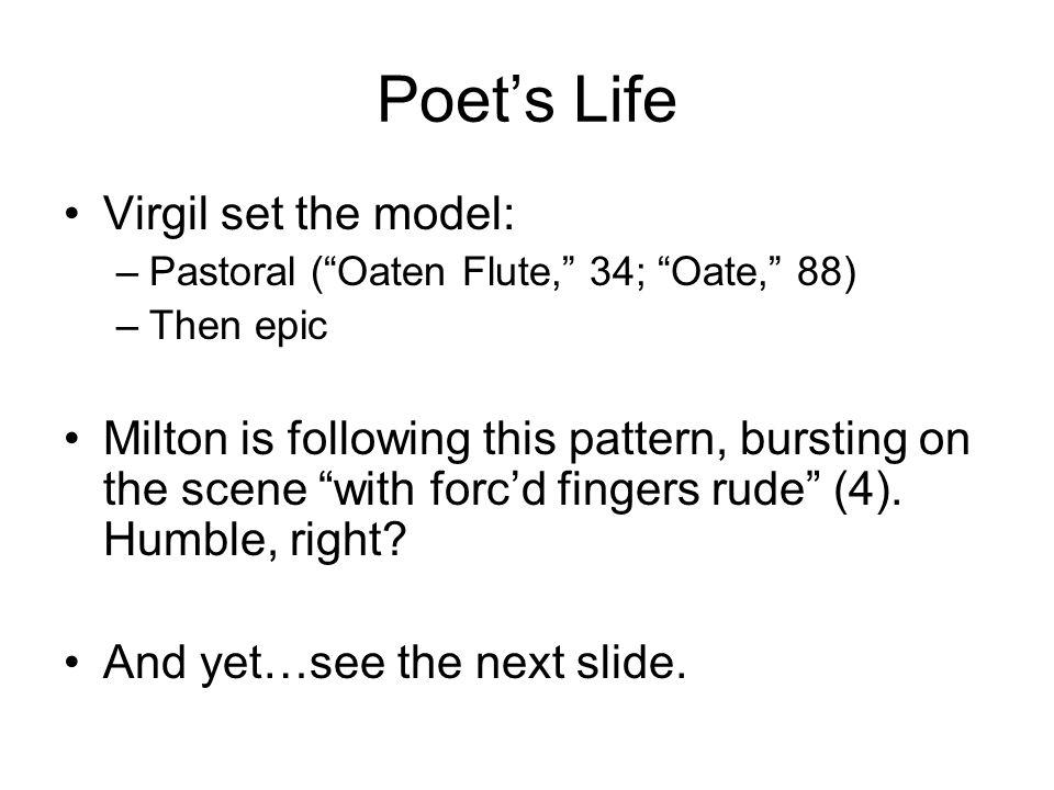 Poet's Life Virgil set the model: