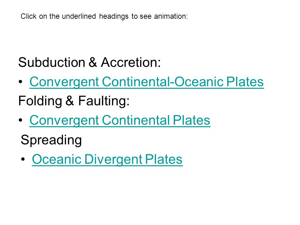 Subduction & Accretion: Convergent Continental-Oceanic Plates