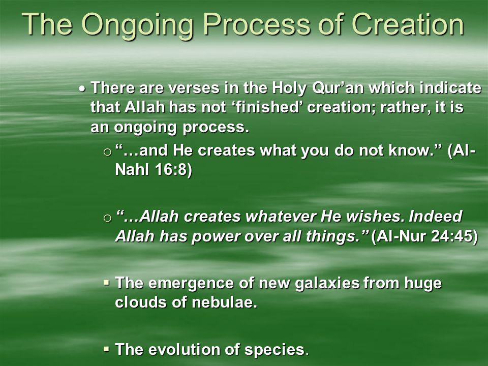 The Ongoing Process of Creation