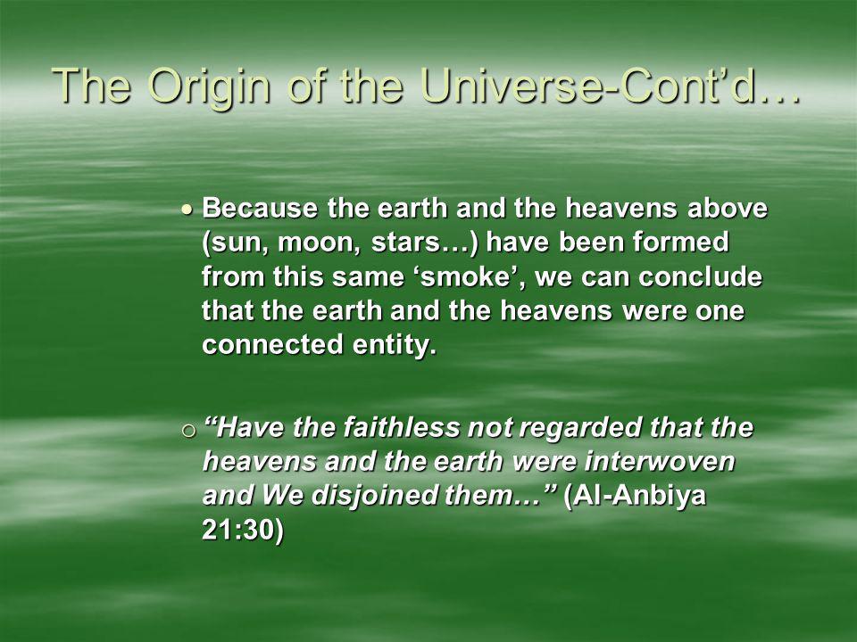 The Origin of the Universe-Cont'd…