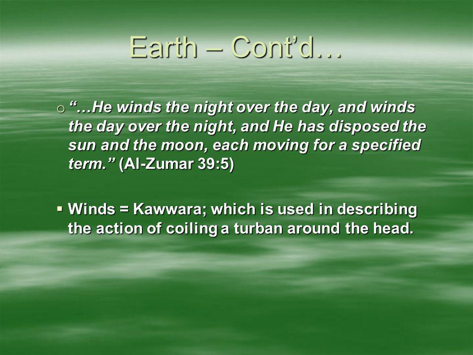 Earth – Cont'd…