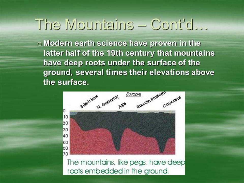 The Mountains – Cont'd…