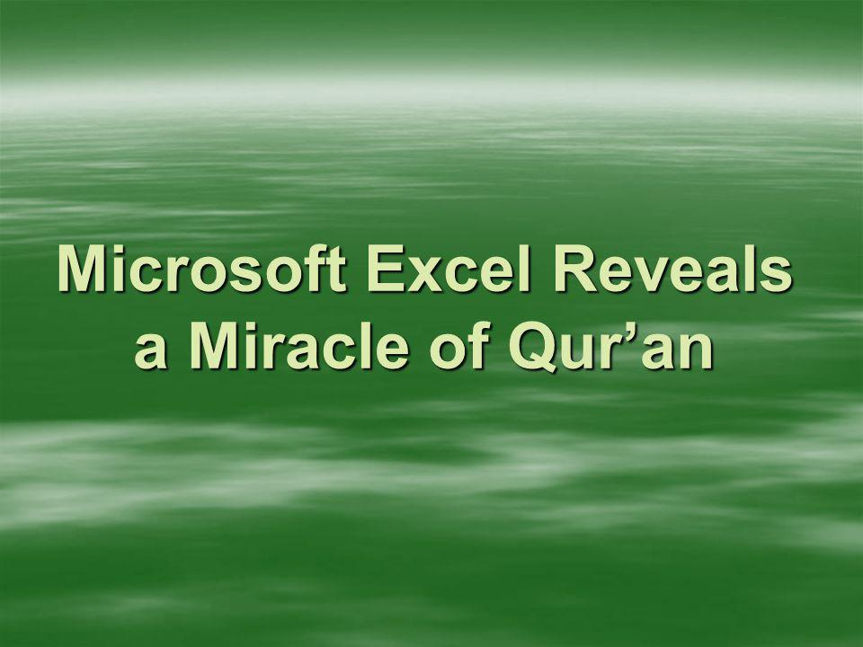 Microsoft Excel Reveals a Miracle of Qur'an