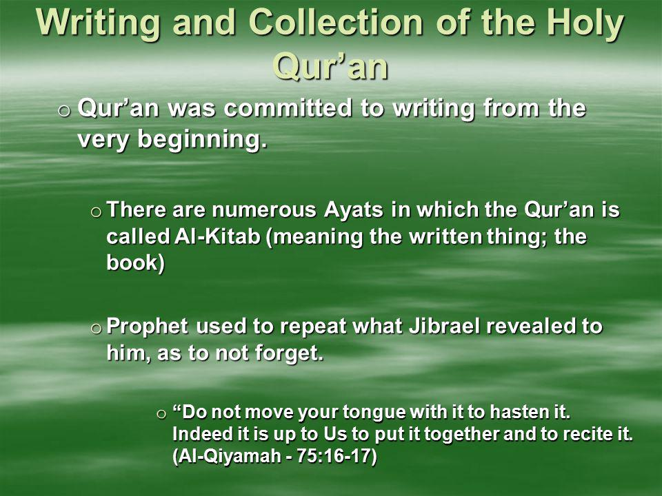 Writing and Collection of the Holy Qur'an