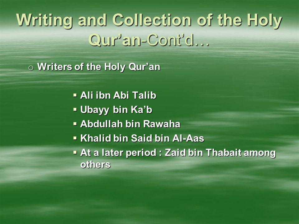 Writing and Collection of the Holy Qur'an-Cont'd…