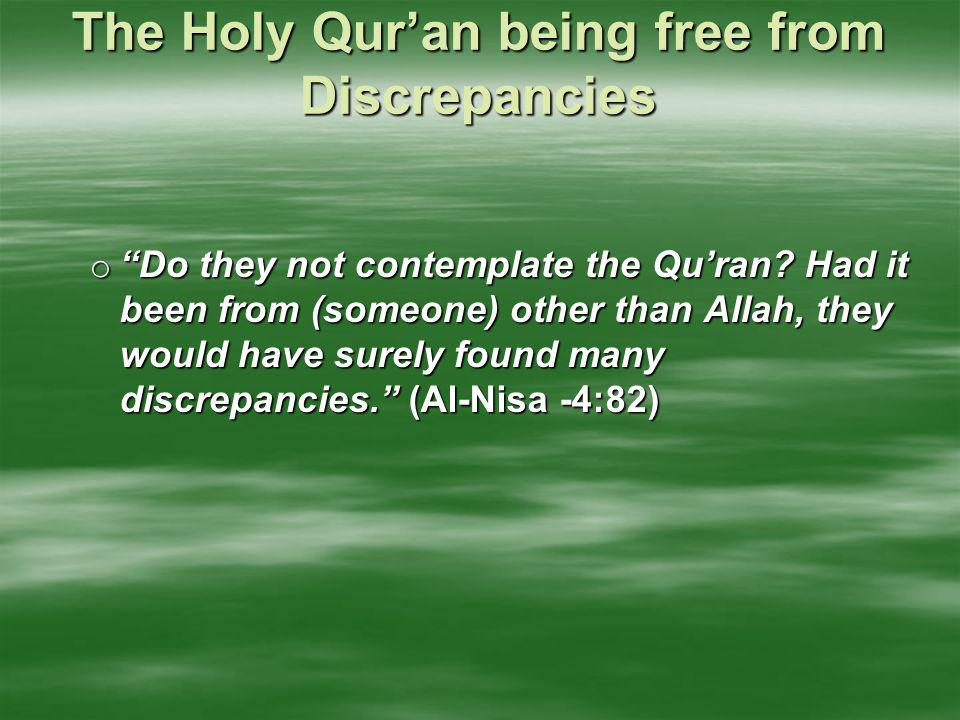 The Holy Qur'an being free from Discrepancies