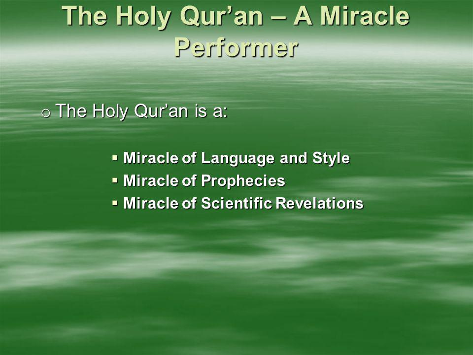 The Holy Qur'an – A Miracle Performer