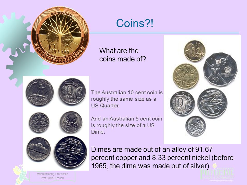 Coins ! What are the coins made of