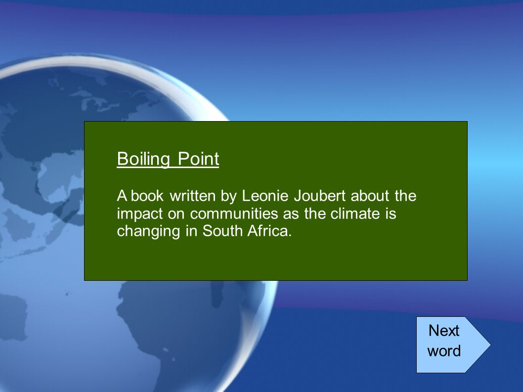 Boiling Point A book written by Leonie Joubert about the impact on communities as the climate is changing in South Africa.